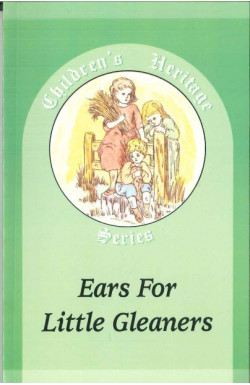 Ears for Little Gleaners