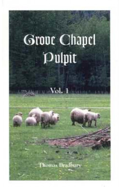 Grove Chapel Pulpit (Vol 1)