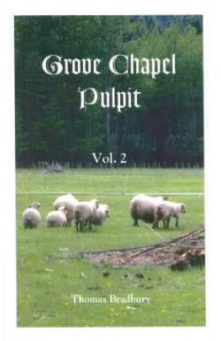 Grove Chapel Pulpit (Vol 2)