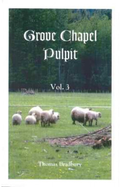 Grove Chapel Pulpit (Vol 3)