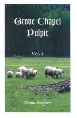 Grove Chapel Pulpit (Vol 4)