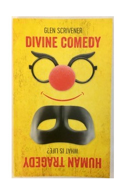 Divine Comedy/Human Tragedy: What Is Life?