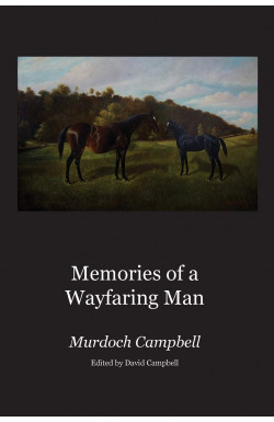 Memories of a Wayfaring Man