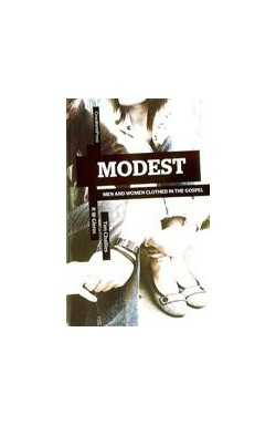 Modest - Men and Women Clothed in the Gospel