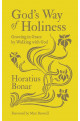 God's Way of Holiness - Growing in Grace by Walking with God