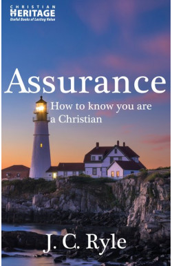 Assurance - How to know you are a Christian