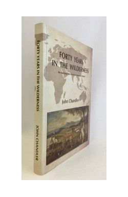 Forty Years in the Wilderness: Autobiography of an Early Australian Baptist