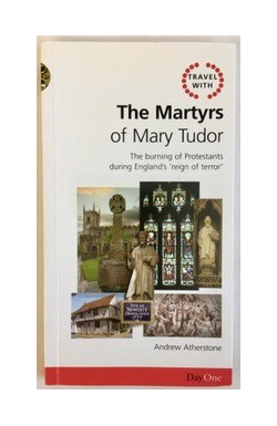 Martyrs of Mary Tudor: Burning of Protestants During England's 'Reign of Terror'