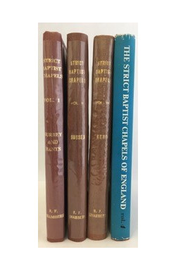 Strict Baptist Chapels of England (4 Volumes of 5)