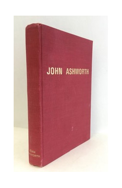 John Ashworth: His Life and Strange Tales