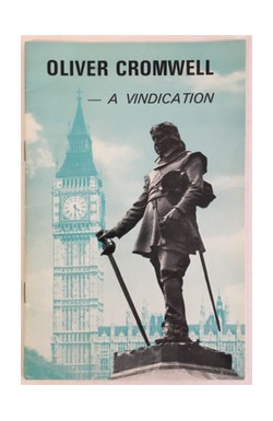 Oliver Cromwell - A Vindication