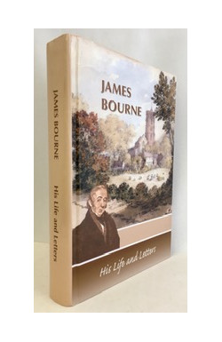 James Bourne: His Life and Letters