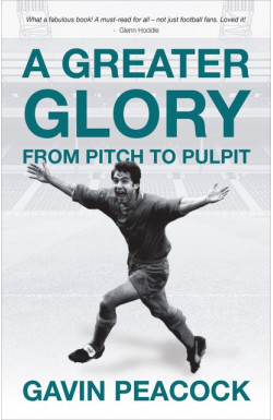 A Greater Glory - From Pitch to Pulpit