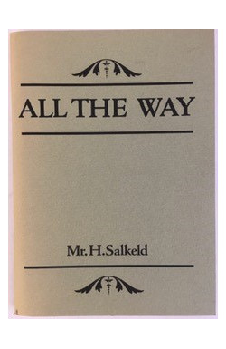 All The Way: Mr H Salkeld (Parts I & II)