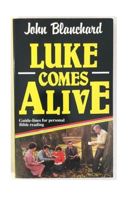 Luke Comes Alive: Guide-lines for Personal Bible Reading