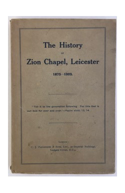 History of Zion Chapel, Leicester, 1873-1923