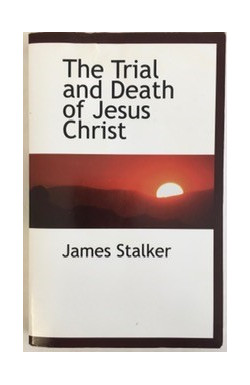 Trial and Death of Jesus Christ