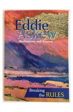 Meditations and Prayers: Breaking the Rules