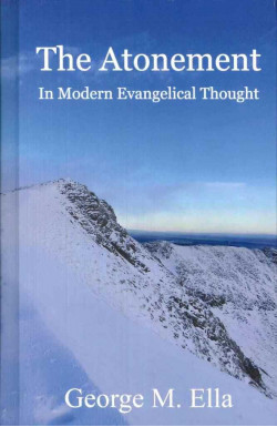 The Atonement in Modern Evangelical Thought
