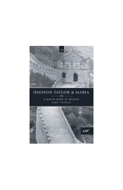 Hudson Taylor and Maria - A Match Made in Heaven