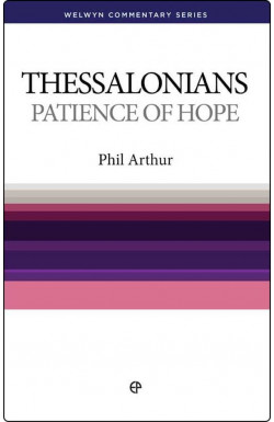 Patience Of Hope - 1 & 2 Thessalonians