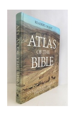 Atlas of the Bible: Illustrated Guide to the Holy Land