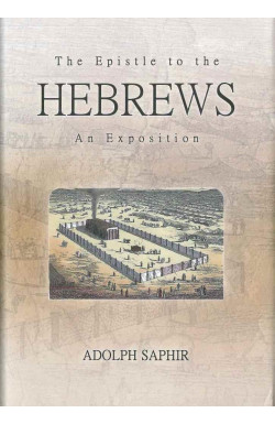The Epistle to the Hebrews - An Exposition