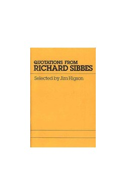 Quotations from Richard Sibbes