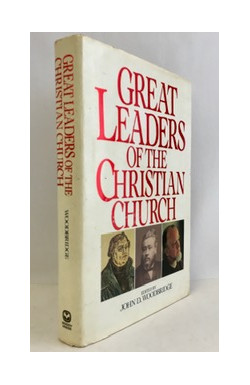 Great Leaders of the Christian Church