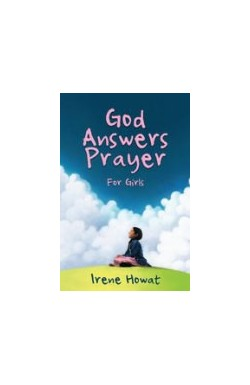 God Answers Prayer - for girls