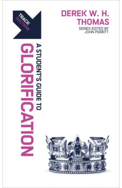 A Student's Guide to Glorification