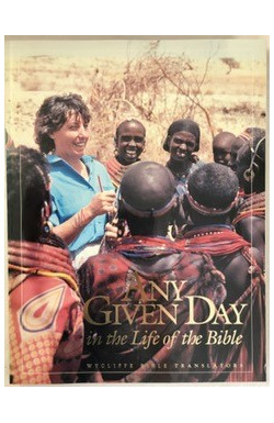 Any Given Day in the Life of the Bible: Wycliffe Bible Translators