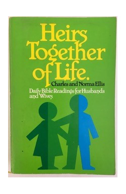 Heirs Together of Life: Daily Bible Readings for Husbands and Wives