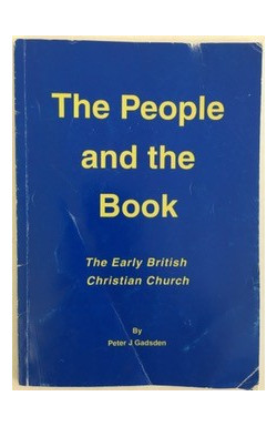 People and the Book: The Early British Christian Church