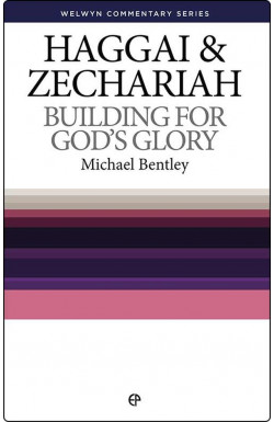 Building For God's Glory - Haggai and Zechariah