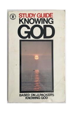 Study Guide to Packer's Knowing God