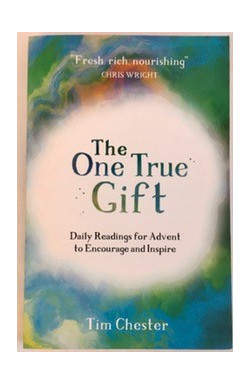 One True Gift: Daily Readings for Advent to Encourage and Inspire