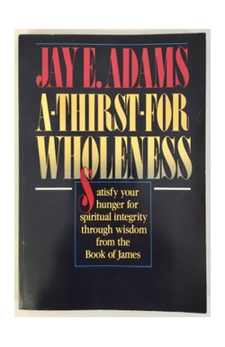 A Thirst for Wholeness