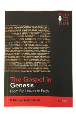 Gospel in Genesis: From Fig Leaves to Faith