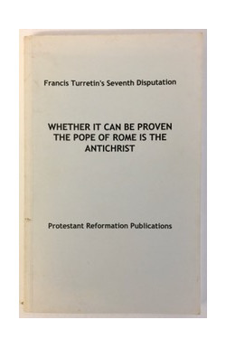 Whether It Can Be Proven the Pope of Rome is the Antichrist