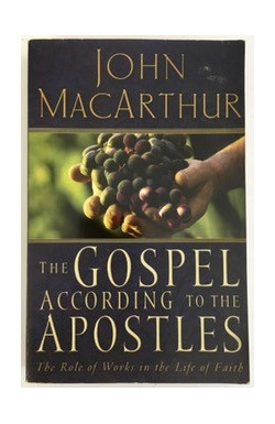 Gospel According to the Apostles: The Role of Works in the Life of Faith