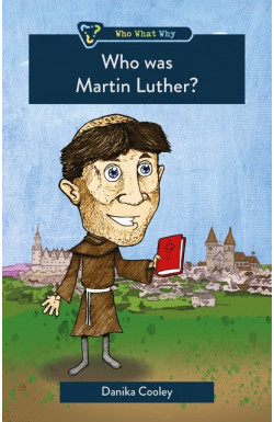 Who was Martin Luther?