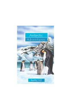 Antarctic Adventures (SECOND BOOK - Summer Reading Challenge 2018)