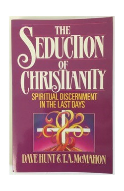 Seduction of Christianity: Spiritual Discernment in the Last Days