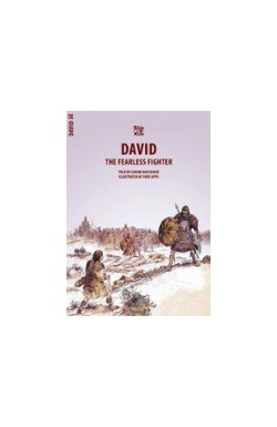 David, The Fearless Fighter