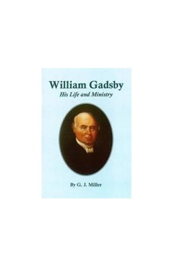 William Gadsby His Life and Ministry