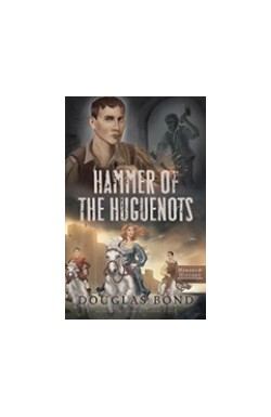 Hammer of the Huguenots