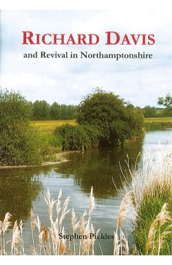 Richard Davis and Revival in Northamptonshire