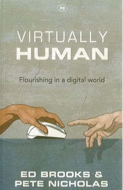 Virtually Human - Flourishing in a Digital World