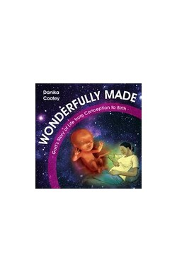 Wonderfully Made - God's Story of Life from Conception to Birth